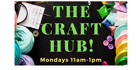 *CANCELLED* The Craft Hub - Hub Library tickets