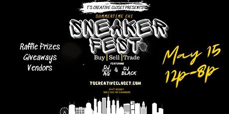 Summer Time Chi Sneaker Fest tickets