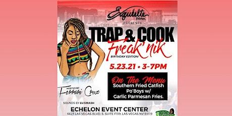 Trap & Cook Freak'Nik Birthday Edition tickets