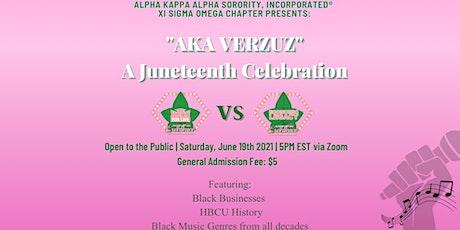AKA VERZUZ - A Juneteenth Celebration tickets