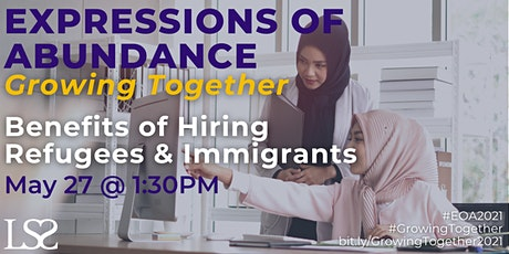 Benefits of Hiring Refugees and Immigrants tickets