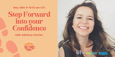 Step Forward Into Your Confidence tickets