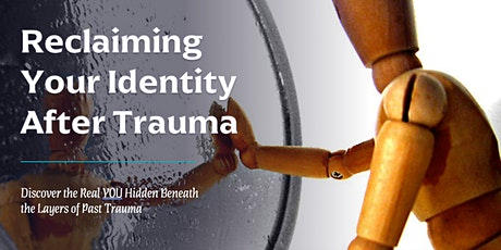 Reclaiming Your Identity After Trauma tickets