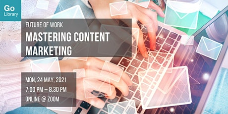 Mastering Content Marketing   Future of Work tickets