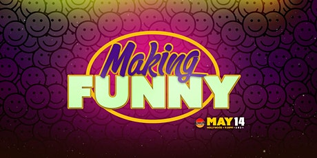 Laugh Factory presents: Making Funny tickets