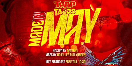 Made In May (Trap x Tacos) tickets