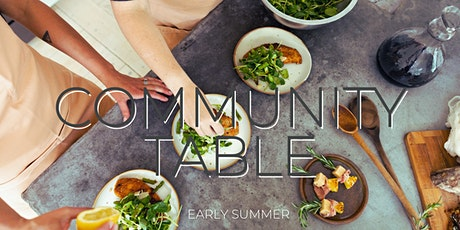 Community Table - a celebration of early summer tickets