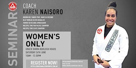 Coach Karen Naisoro Women's Only Seminar At GB Burleigh Heads tickets