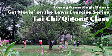 Get Movin on the Lawn Exercise Series, Tai Chi/Qigong Class tickets