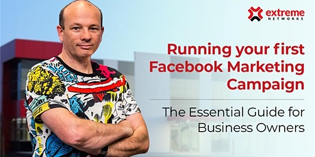 Running your first Facebook Marketing Campaign. tickets