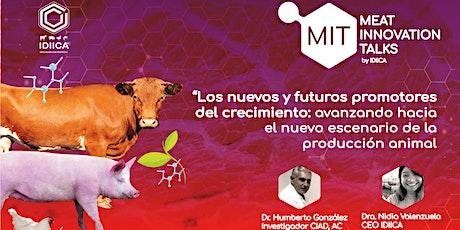 Los Nuevos y Futuros Promotores del Crecimiento para la Producción Animal boletos