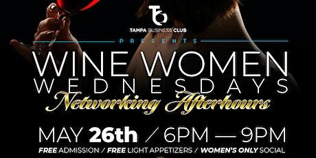 Wine Women WEDNESDAY'S (FREE EVENT) tickets