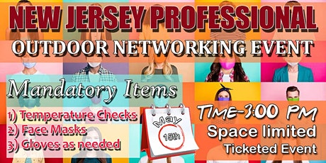 NJ PROFESSIONAL OUTDOOR NETWORKING EVENT. tickets