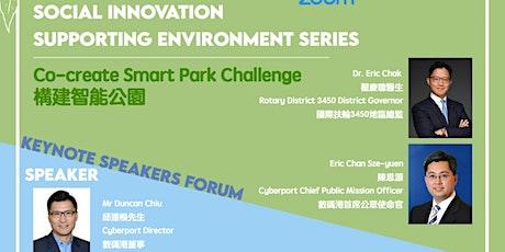 "Rotary x Cyberport Keynote Speaker Forum - ""Co-create Smart Park Challenge"" tickets"