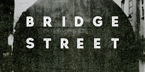 Bridge Street Will Be