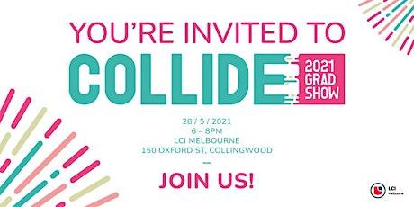 'Collide' Exhibition 2021 | LCI Melbourne tickets