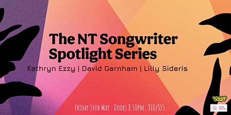 The NT Songwriter Spotlight Series - Show #2 tickets