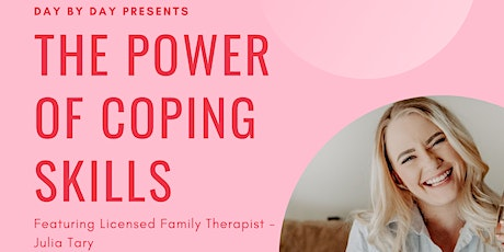 The Power of Coping  Skills Seminar tickets