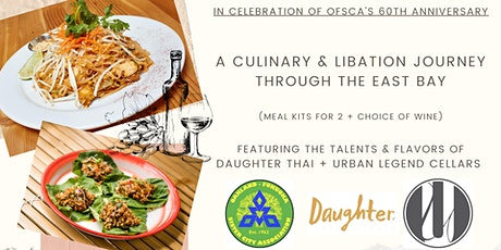 OFSCA Fundraiser: A Culinary & Libation Journey through the East Bay tickets