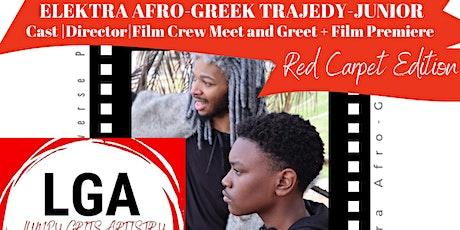 Lumpy Grits Artistry  Elektra: Afro Greek Short Film Premiere Red Carpet tickets
