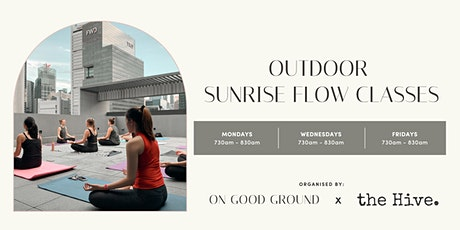 On Good Ground x The Hive Outdoor Sunrise Flow tickets