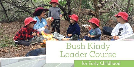 Bush Kindy Leader Course - Gold Coast tickets