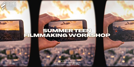 Summer Teen Filmmaking Workshop (Session 2) tickets