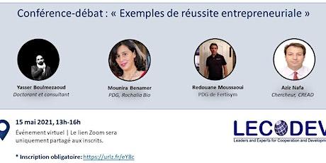 Webinaire-débat : «EXEMPLES DE RÉUSSITE ENTREPRENEURIALE » tickets