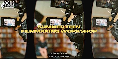 Summer Teen Filmmaking Workshop (Session 3) tickets