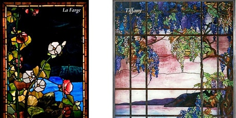 Tuesday Talk: Tiffany, La Farge and Their Revolutionary Opalescent..Windows tickets