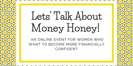 Let's Talk About Money Honey! tickets