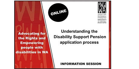 PWdWA's Understanding the Disability Support Pension Application Process tickets