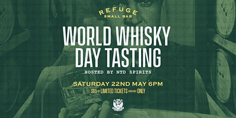 Refuge Bar World Whisky Day Tasting tickets