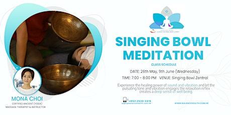 Singing Bowl Meditation tickets