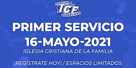 Servicio ICF - 16  de mayo de 2021 - Primer Servicio - 8AM entradas