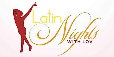 Latin Nights With Lov tickets