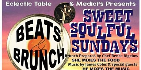 "BEATS N BRUNCH ""A SWEET SOULFUL SUNDAY"" tickets"