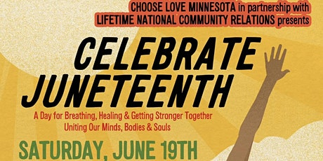 Celebrate JUNETEENTH with CHOOSE LOVE MINNESOTA  and LIFETIME tickets
