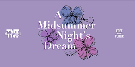 Take Note Troupe's Shakespeare in the Park 2021- A Midsummer Night's Dream tickets