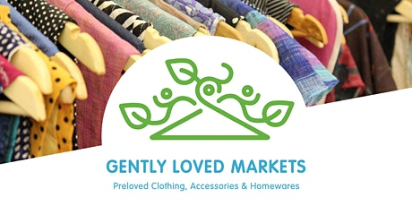 Gently Loved Markets - May tickets