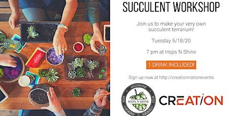 Succulent Workshop at Hops N Shine 5/18 tickets