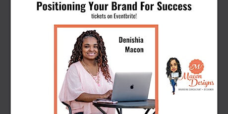 The Close The Deal Show Presents...Positioning Your Brand For Success tickets