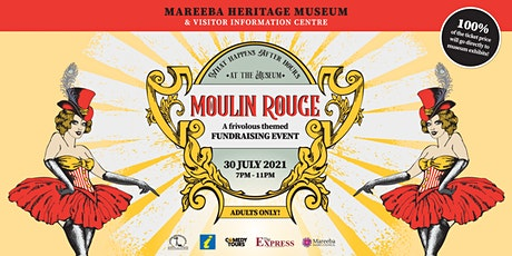 AFTER HOURS  AT THE MUSEUM:  A THEMED MOULIN ROUGE FUNDRAISER tickets