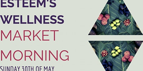 Esteem Wellness Markets tickets