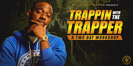 Trappin' With The Trapper tickets