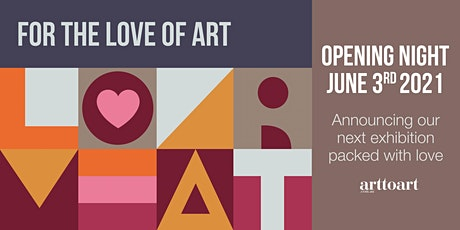 For the Love of Art Exhibition Opening Night tickets