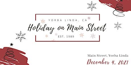 Holiday on Main Street Yorba Linda tickets