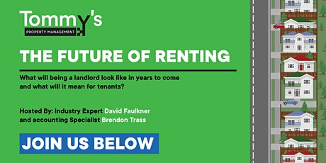 The Future of Renting | Tommy's Property Management tickets