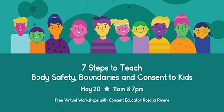 7 Steps to Teach Body Safety, Boundaries and Consent to Kids tickets