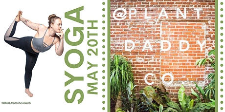 Syoga at Plant Daddies tickets